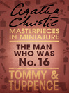 The Man Who Was No. 16 (eBook): An Agatha Christie Short Story
