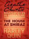 The House at Shiraz (eBook): An Agatha Christie Short Story