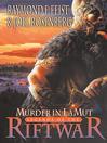 Murder in Lamut (eBook): Riftwar: Legends of the Riftwar Series, Book 2