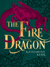 The Fire Dragon (eBook): Deverry: The Dragon Mage Series, Book 3