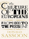 The Culture of the Europeans (Text Only Edition) (eBook)
