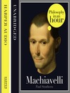 Machiavelli (MP3): Philosophy in an Hour