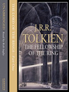 The Fellowship of the Ring (MP3): The Lord of the Rings Series, Part 1