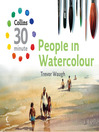 People in Watercolour (Collins 30-Minute Painting) (eBook)