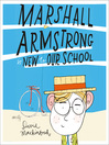 Marshall Armstrong Is New to Our School (MP3)