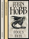 Fool's Fate (MP3): The Realm of the Elderlings: The Tawny Man Trilogy, Book 3