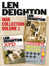 Bomber, XPD, Goodbye Mickey Mouse (eBook): Len Deighton 3-Book War Collection, Volume 1