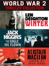 World War 2 Thriller Collection (eBook): Winter; The Eagle Has Flown; South by Java Head