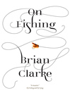 On Fishing (eBook)