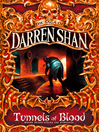 Tunnels of Blood (eBook): Cirque Du Freak: The Saga of Darren Shan, Book 3