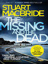 The Missing and the Dead (Logan McRae, Book 9) (eBook)