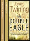 The Double Eagle (abridged) (MP3): Tom Kirk Series, Book 1
