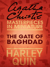 The Gate of Baghdad (eBook): An Agatha Christie Short Story