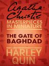 The Gate of Baghdad (eBook): An Agatha Christie Short Story