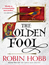 The Golden Fool (eBook): The Realm of the Elderlings: The Tawny Man Trilogy, Book 2