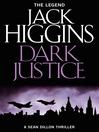 Dark Justice (eBook): Sean Dillon Series, Book 12