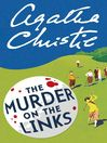 The Murder on the Links (eBook): Hercule Poirot Series, Book 2