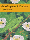 Grasshoppers and Crickets (eBook): Collins New Naturalist Library Series, Book 120