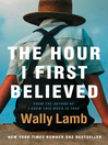 The Hour I First Believed (eBook)