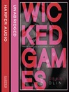 Wicked Games (Wicked Games, Book 1) (MP3)