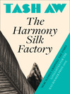 The Harmony Silk Factory (eBook)