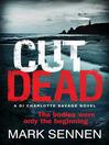 CUT DEAD (eBook): A DI Charlotte Savage Novel