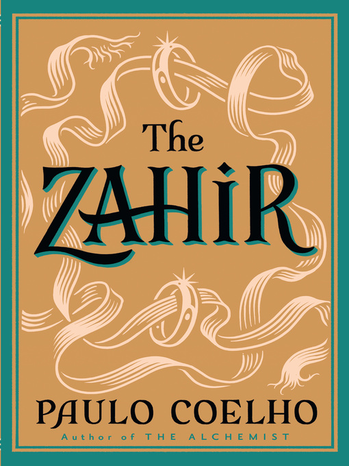 The Zahir (eBook): A Novel of Obsession