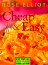 Cheap and Easy Vegetarian Cooking on a Budget (The Essential Rose Elliot) (eBook)