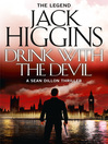 Drink with the Devil (Sean Dillon Series, Book 5) (eBook)