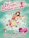 Holly and the Dancing Cat (eBook): Magic Ballerina: Holly Series, Book 1