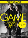 The Game Free Sampler (eBook): The Game Trilogy, Book 1