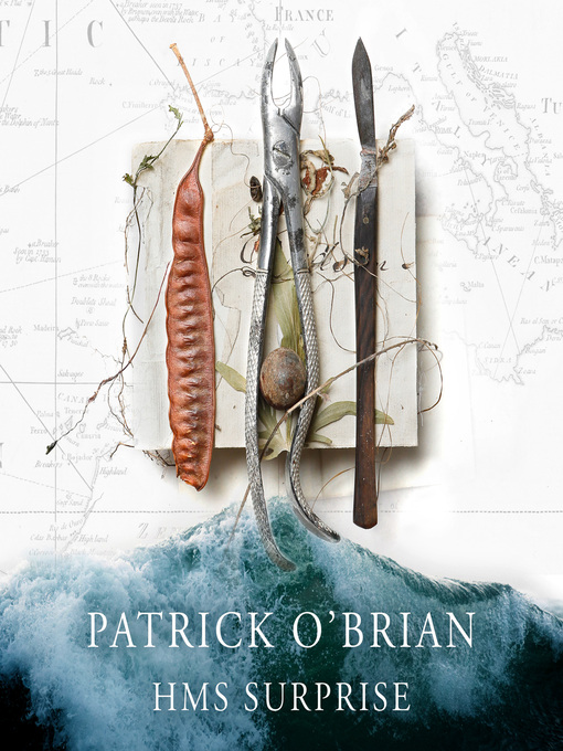 H. M. S. Surprise (MP3): Aubrey / Maturin Series, Book 3