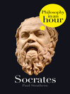 Socrates (eBook): Philosophy in an Hour