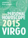 Virgo 2015 (eBook): Your Personal Horoscope