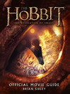 Official Movie Guide (The Hobbit (eBook): The Desolation of Smaug)