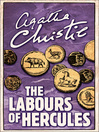 The Labours of Hercules (eBook): Hercule Poirot Series, Book 26