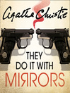 They Do It with Mirrors (MP3): Miss Marple Series, Book 5