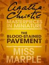 The Blood-Stained Pavement (eBook): An Agatha Christie Short Story