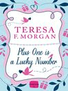 Plus One is a Lucky Number (eBook): HarperImpulse RomCom