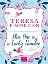 Plus One is a Lucky Number (eBook): HarperImpulse RomCom