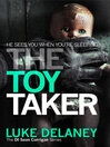 The Toy Taker (eBook): D.I. Sean Corrigan Series, Book 3
