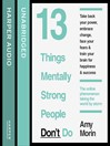 13 Things Mentally Strong People Don't Do (MP3)