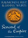 Servant of the Empire (eBook): Riftwar: The Empire Trilogy, Book 2