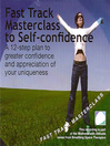Fast track masterclass to self confidence (MP3)