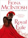 Royal Exile (eBook): Valisar Trilogy, Book 1
