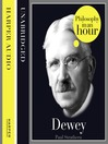 Dewey (MP3): Philosophy in an Hour