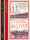 Titanic Lives (MP3): Migrants and Millionaires, Conmen and Crew
