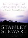 In the Empire of Genghis Khan (eBook): A Journey Among Nomads