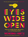 Eyes Wide Open (eBook): How to Make Smart Decisions in a Confusing World