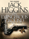 On Dangerous Ground (eBook): Sean Dillon Series, Book 3